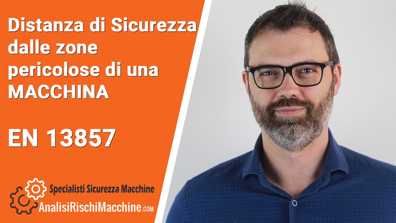 EN ISO 13857 - Distanze di sicurezza